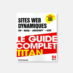 Sites Web Dynamiques - Le Guide Complet Titan